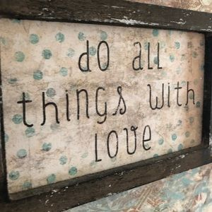 Do All Things With Love distressed wood square art